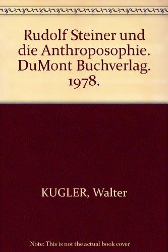 Rudolf Steiner und die Anthroposophie. DeMont. 1975.