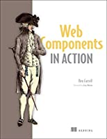 Web Components in Action Front Cover