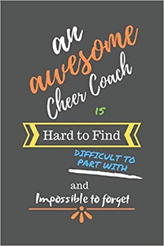 An Awesome Cheer Coach Is Hard To Find Difficult To Part