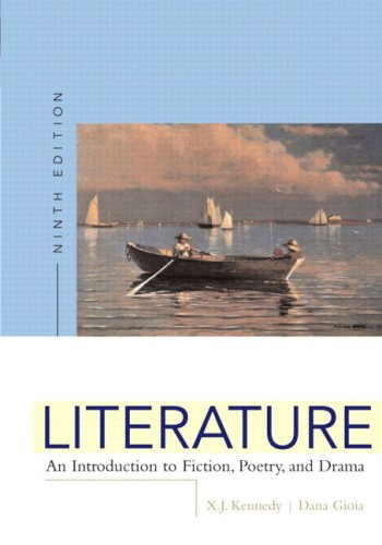 Literature: An Introduction to Fiction, Poetry, and Drama, Ninth Edition