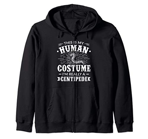 Human Costume Im Really a Centipede Halloween Gift Zip Hoodie]()