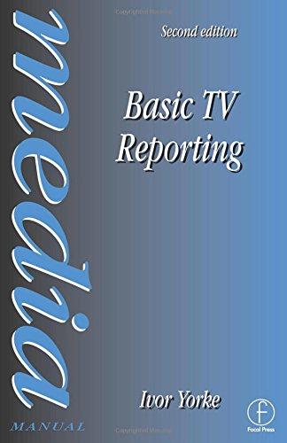 Basic TV Reporting (Media Manuals)