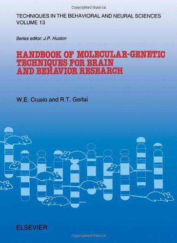 Handbook of Molecular-Genetic Techniques for Brain and Behavior Research (Techniques in the Behavioral and Neural Scienc