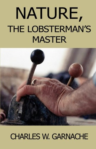 Nature: The Lobsterman's Master