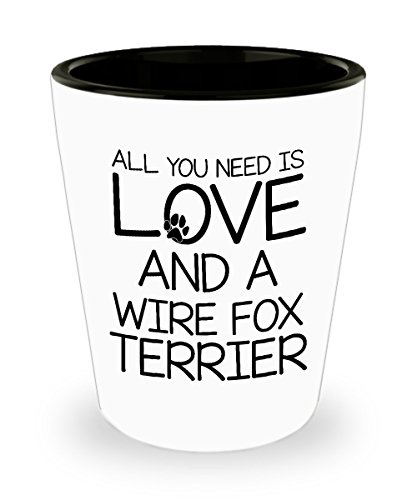 Funny Wire Fox Terrier Shot Glass - Love Dog - Unique Gift For Men and Women Pet Lovers