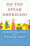 Do You Speak American?, Robert MacNeil, William Cran, 0156032880