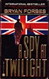 img - for A Spy at Twilight book / textbook / text book
