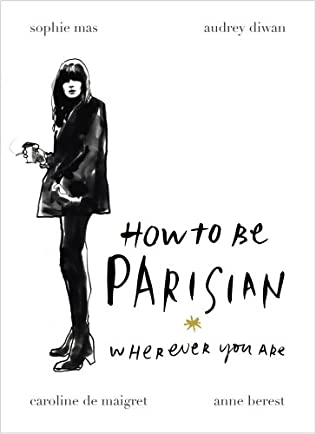 book cover of How to Be Parisian: Wherever You Are
