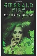 Emerald Fire (Emerald Fire Series) Paperback