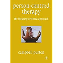 Person-Centred Therapy: The Focusing-Oriented Approach
