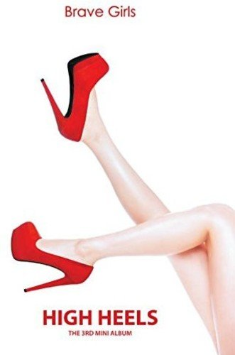 CD : Brave Girls - High Heels (3rd Mini Album) (Asia - Import)
