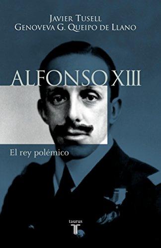 Descargar Libro Alfonso Xiii: El Rey Polémico Jose Luis Martin Rodriguez