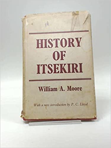 History of Itsekiri (1936): Moore (Cass Library of African Studies. General Studies,)