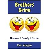 Brothers Grinn: Humour, Parody, Satire