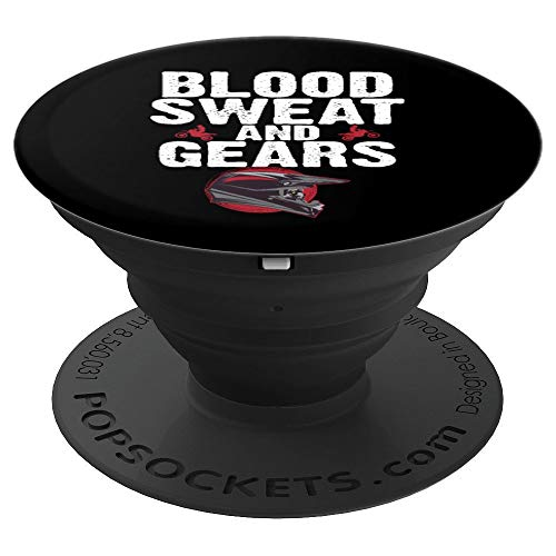 Blood Sweat and Gears Motocross Helmet Dirt Bike Racing Gift - PopSockets Grip and Stand for Phones and Tablets ()