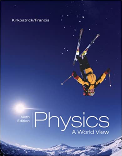 Physics: A World View (Advantage)