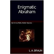 Enigmatic Abraham