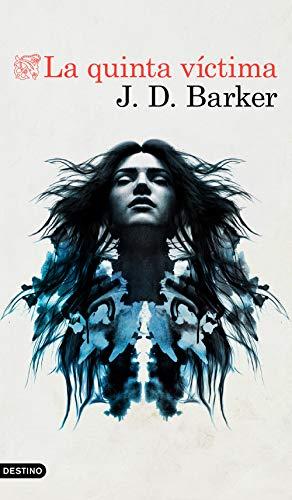 La quinta víctima: 2 (Áncora & Delfín) por J.D. Barker