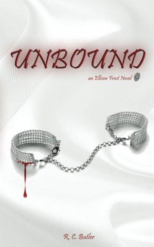 Unbound (Ellison Frost - Bound) (Volume 1)