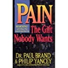 Pain: The Gift Nobody Wants