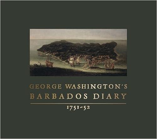 1751-52 George Washingtons Barbados Diary