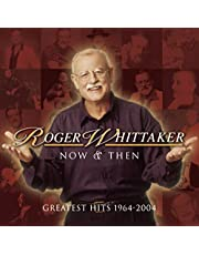 Now & Then: Greatest Hits 1964-2004