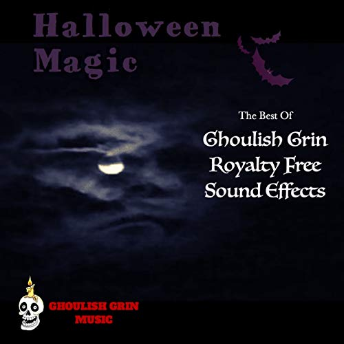 Best Halloween Sound Effects Cd (Halloween Magic: The Best Of Ghoulish Grin Royalty Free Sound)