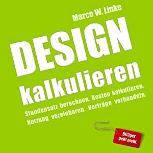 Design kalkulieren Hörbuch