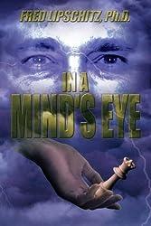 In A Mind's Eye by Fred Lipschitz (2013-04-08)