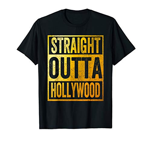 Straight Outta Hollywood Shirt California