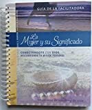 img - for The Significant Woman Facilitator Guide in Spanish (La Mujer Y Su Significado- Guia De La Faciltadora book / textbook / text book