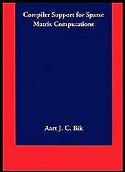 Compiler Support for Sparse Matrix Computations