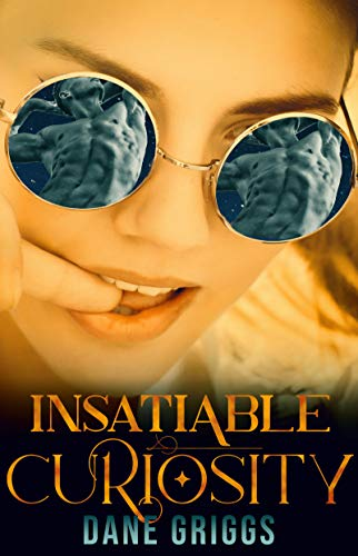 Insatiable Curiosity: A SciFi Alien Romance (Saving Ceraste Book 5)