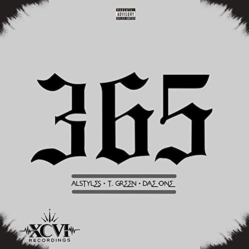 365 (feat. Al Styles & T. Green) - Single [Explicit]