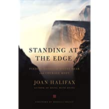 Standing at the Edge: Finding Freedom Where Fear and Courage Meet
