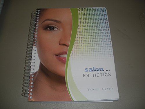 Salon Fundamentals Esthetics Student Study Guide