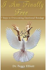 I Am Finally Free Book: 7 Steps to Overcoming Emotional Paperback