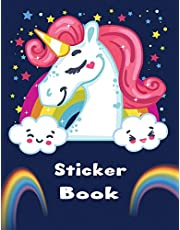 Sticker Book: Blank Sticker Book for Girl age 4-8 year Collection Album Size 8.5 inch by 11 inch Notebook Activity Book  Kids Collecting Favorite Unicorn Star Rainbow Stickers also stick travel time keepsake back hand designed