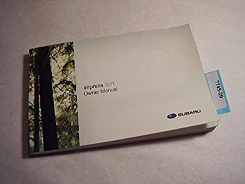 2011 subaru impreza owners manual subaru amazon com books rh amazon com repair manual subaru impreza service manual subaru impreza 2006