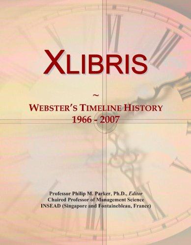 Xlibris: Webster's Timeline History, 1966 - 2007