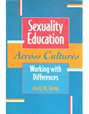 Sexuality Education Across Cultures: Working with Differences