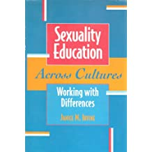 Sexuality education across cultures working with differences