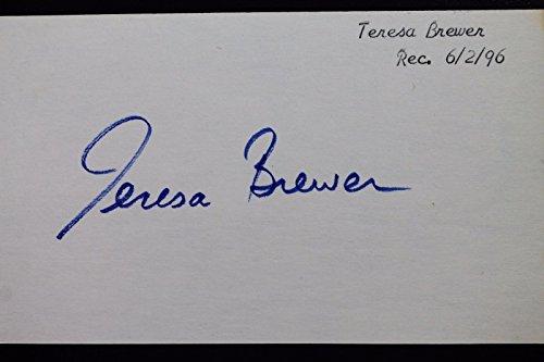 Singer Signed Autograph Card (Teresa Brewer (d.2007) American Jazz Singer Autograph Signed 3x5 Index Card 16L)