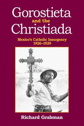 Mexico's Catholic Insurgency 1926-1929