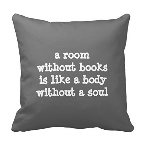 YVSXO New A Room Without Books Cicero Quote Throw Pillow Cover Stylish,Decorative,Unique,Cool,Fun,Funky Beauty POP 18 X 18 ()