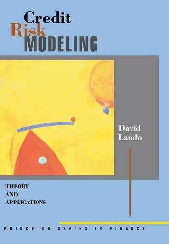 Credit Risk Modeling: Theory and Applications (Princeton Series in Finance) (Credit Risk Modeling compare prices)