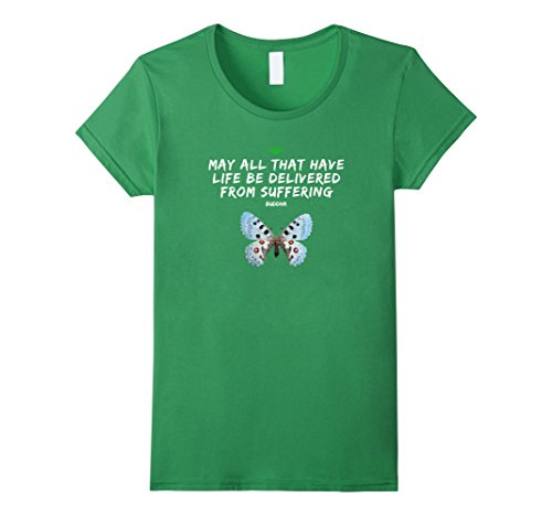 Women's Spiritual: May All That Have Life Butterfly T-Shirt Buddha Small  Grass