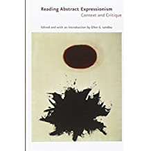 Reading Abstract Expressionism: Context and Critique