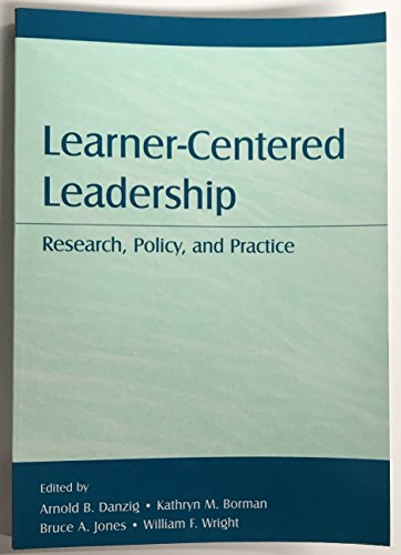 Learner-Centered Leadership (Topics in Educational...
