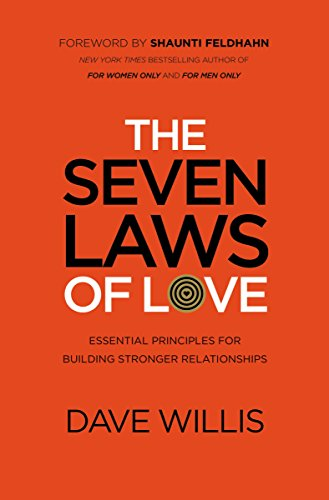 The Seven Laws of Love: Essential Principles for Building Stronger (Essential Law Life)